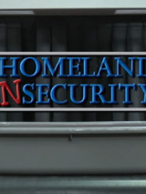 Homeland Insecurity