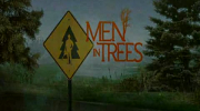 Bande annonce de Men in Trees